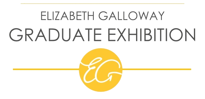 Elizabeth Galloway Graduate Exhibition 2016