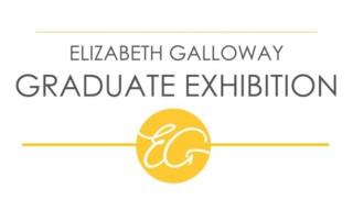 Elizabeth Galloway Graduate Exhibition 2016