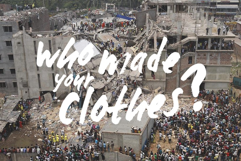 Eco friendly Who Made My Clothes campaign